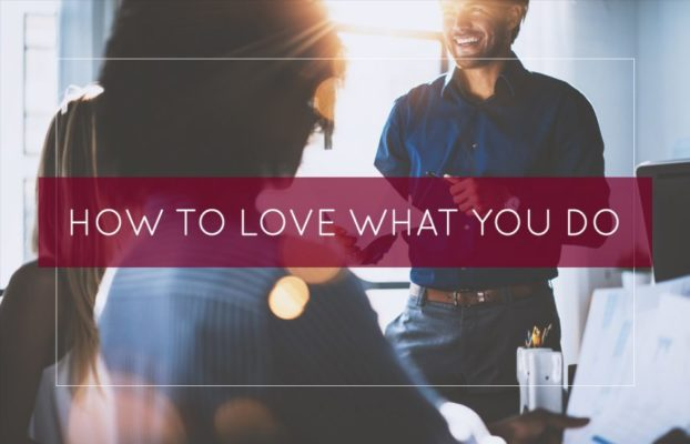 how-to-love-what-you-do-860x553