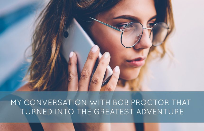 my-conversation-with-bob-proctor-that-turned-into-the-greatest-adventure-860x553